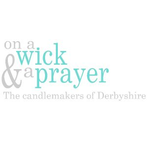 On a Wick and a Prayer